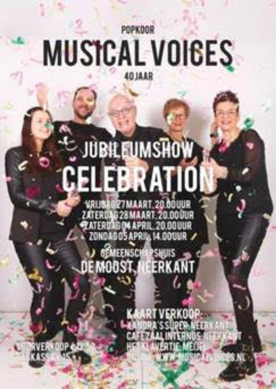 Jubileumshow Celebration, 27/28-03 en 4/5-04